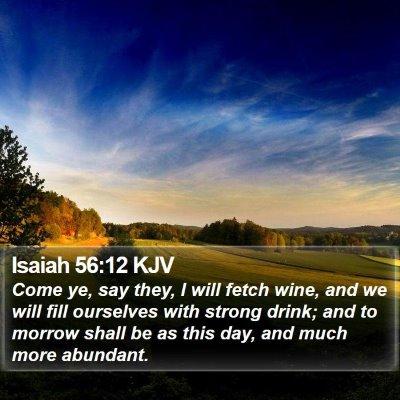 Isaiah 56:12 KJV Bible Verse Image
