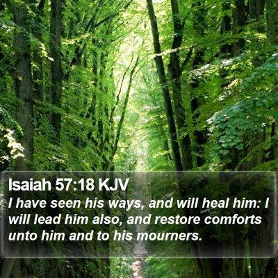 Isaiah 57:18 KJV Bible Verse Image