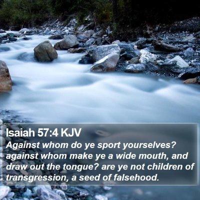 Isaiah 57:4 KJV Bible Verse Image
