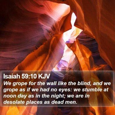 Isaiah 59:10 KJV Bible Verse Image