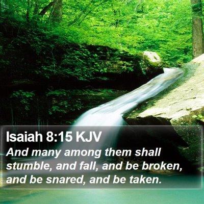 Isaiah 8:15 KJV Bible Verse Image
