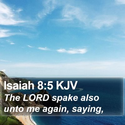 Isaiah 8:5 KJV Bible Verse Image