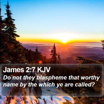 James 2:7 KJV Bible Verse Image