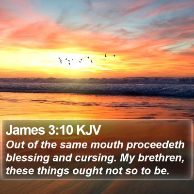 James 3:10 KJV Bible Verse Image