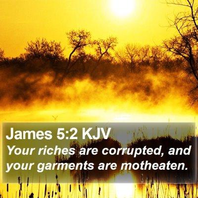 James 5:2 KJV Bible Verse Image