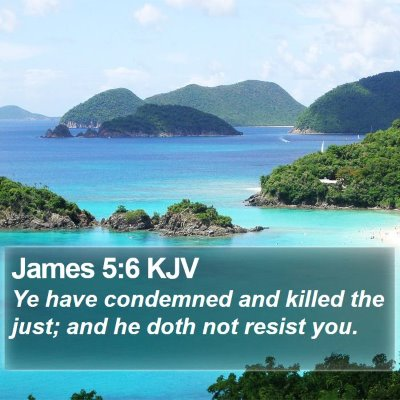 James 5:6 KJV Bible Verse Image