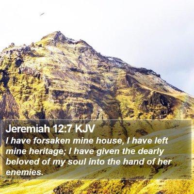 Jeremiah 12:7 KJV Bible Verse Image
