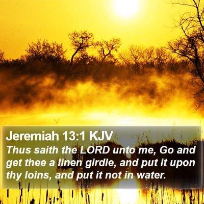 Jeremiah 13:1 KJV Bible Verse Image