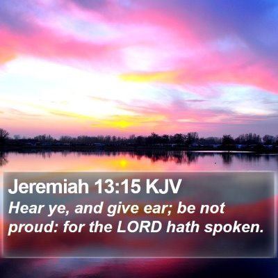 Jeremiah 13:15 KJV Bible Verse Image