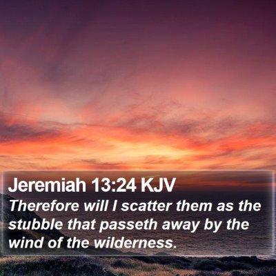 Jeremiah 13:24 KJV Bible Verse Image
