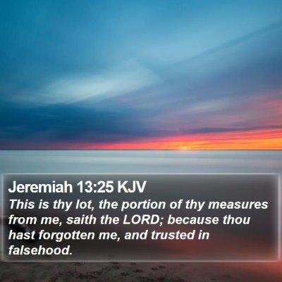 Jeremiah 13:25 KJV Bible Verse Image