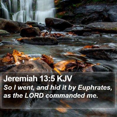 Jeremiah 13:5 KJV Bible Verse Image