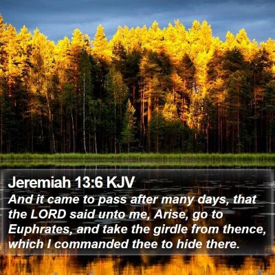 Jeremiah 13:6 KJV Bible Verse Image