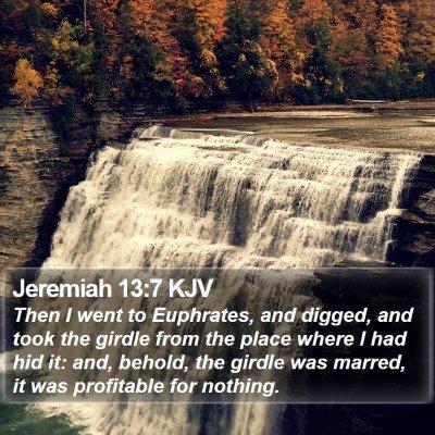 Jeremiah 13:7 KJV Bible Verse Image