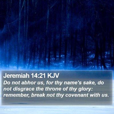 Jeremiah 14:21 KJV Bible Verse Image