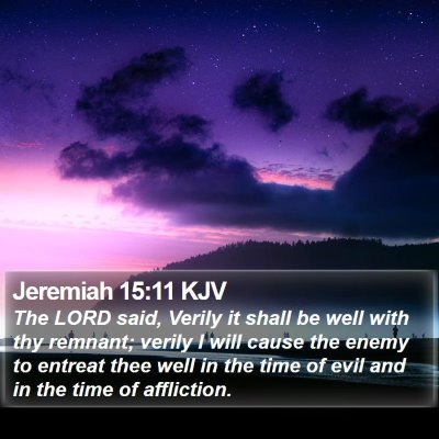 Jeremiah 15:11 KJV Bible Verse Image