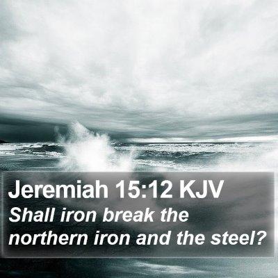 Jeremiah 15:12 KJV Bible Verse Image