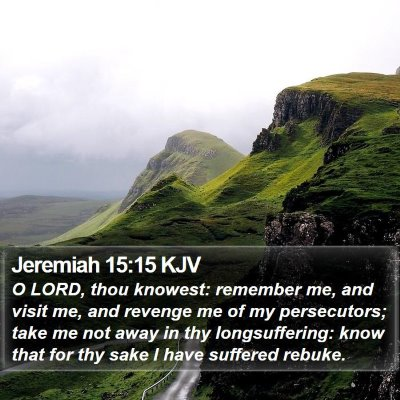 Jeremiah 15:15 KJV Bible Verse Image