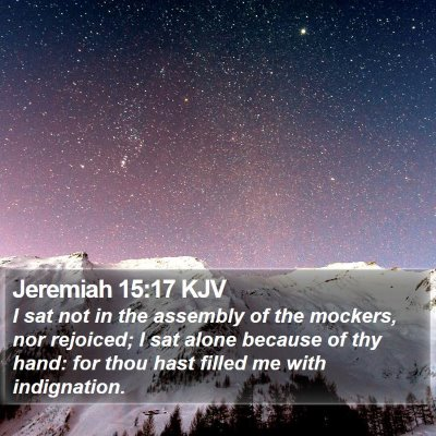 Jeremiah 15:17 KJV Bible Verse Image