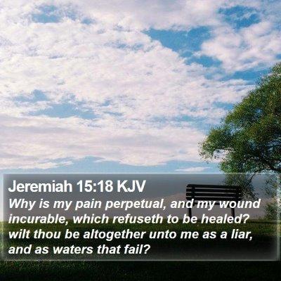 Jeremiah 15:18 KJV Bible Verse Image
