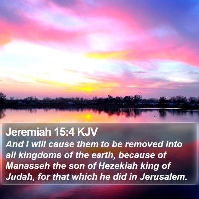 Jeremiah 15:4 KJV Bible Verse Image