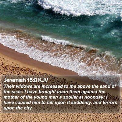 Jeremiah 15:8 KJV Bible Verse Image