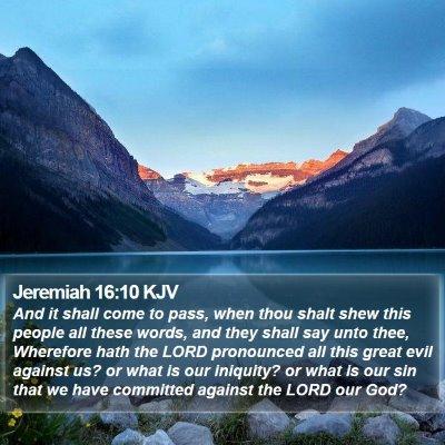 Jeremiah 16:10 KJV Bible Verse Image