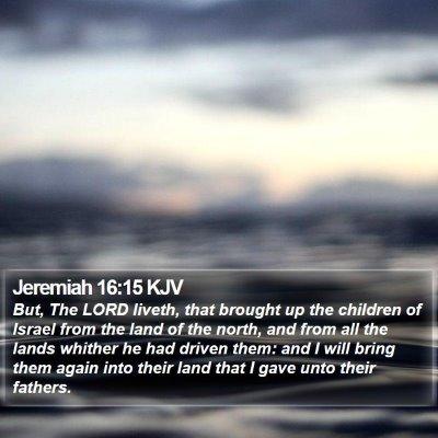 Jeremiah 16:15 KJV Bible Verse Image
