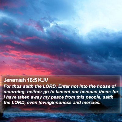 Jeremiah 16:5 KJV Bible Verse Image