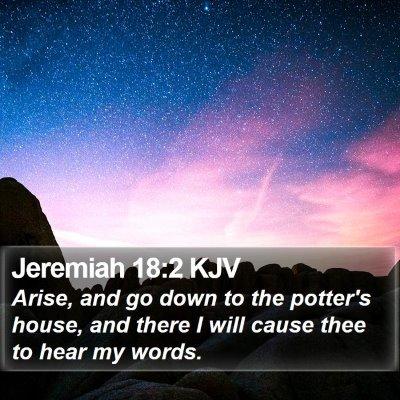 Jeremiah 18:2 KJV Bible Verse Image