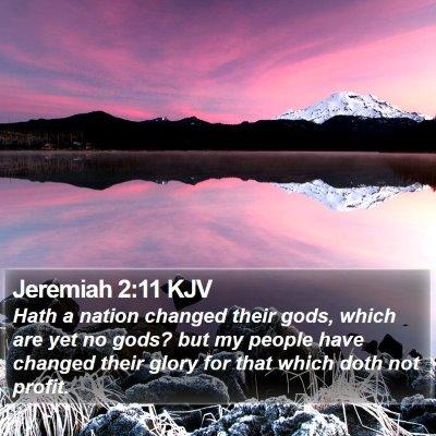 Jeremiah 2:11 KJV Bible Verse Image