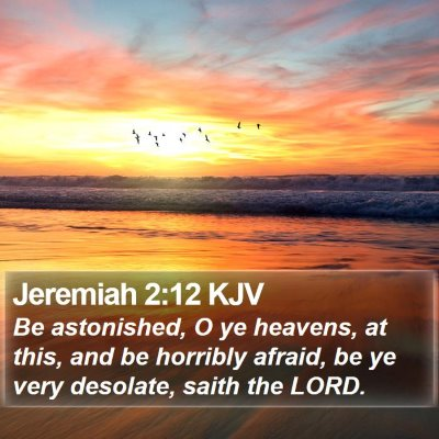 Jeremiah 2:12 KJV Bible Verse Image