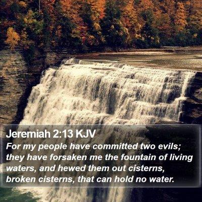 Jeremiah 2:13 KJV Bible Verse Image