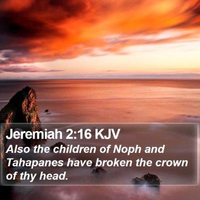 Jeremiah 2:16 KJV Bible Verse Image