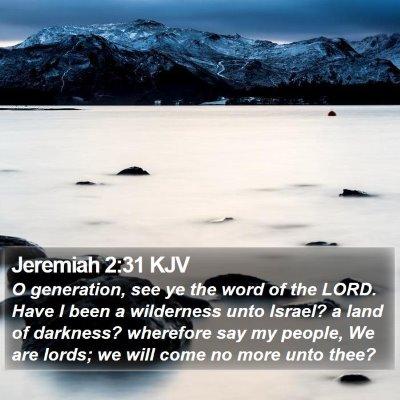 Jeremiah 2:31 KJV Bible Verse Image