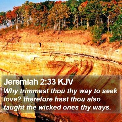 Jeremiah 2:33 KJV Bible Verse Image