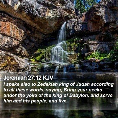 Jeremiah 27:12 KJV Bible Verse Image