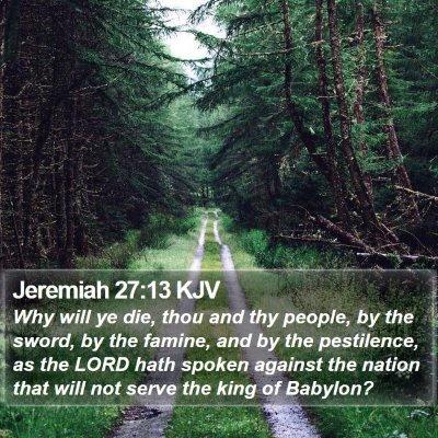 Jeremiah 27:13 KJV Bible Verse Image