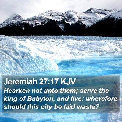 Jeremiah 27:17 KJV Bible Verse Image