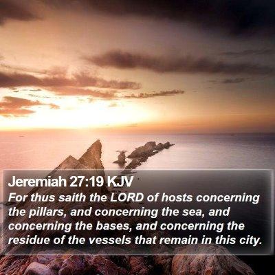 Jeremiah 27:19 KJV Bible Verse Image