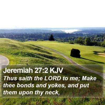 Jeremiah 27:2 KJV Bible Verse Image
