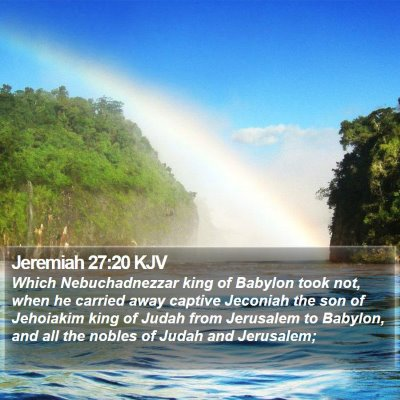 Jeremiah 27:20 KJV Bible Verse Image