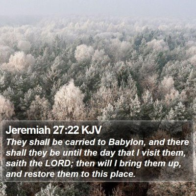 Jeremiah 27:22 KJV Bible Verse Image