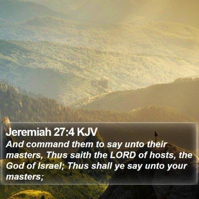 Jeremiah 27:4 KJV Bible Verse Image