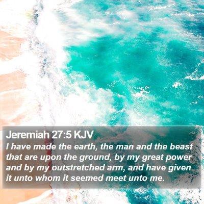 Jeremiah 27:5 KJV Bible Verse Image