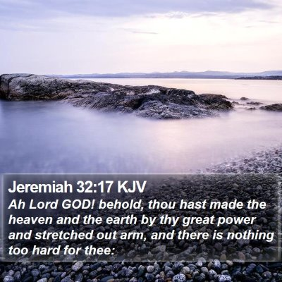 Jeremiah 32:17 KJV Bible Verse Image