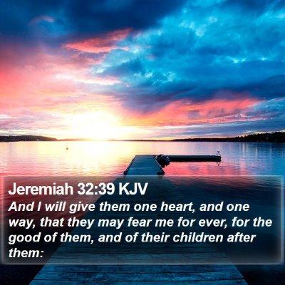Jeremiah 32:39 KJV Bible Verse Image