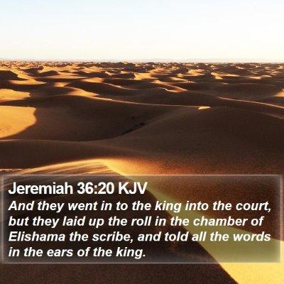 Jeremiah 36:20 KJV Bible Verse Image