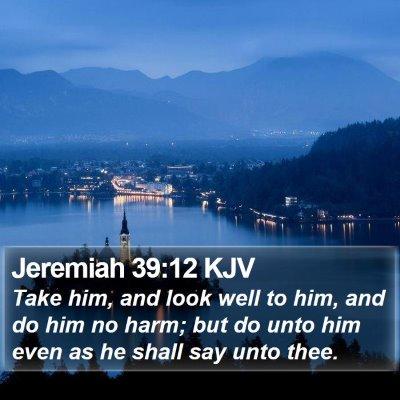 Jeremiah 39:12 KJV Bible Verse Image