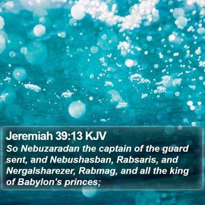 Jeremiah 39:13 KJV Bible Verse Image